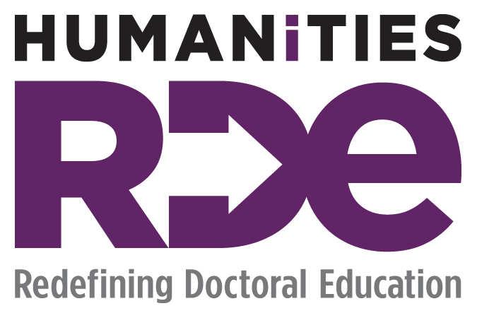 "Redefining Doctoral Education in the Humanities - RDE, pronounced ""Ready"""